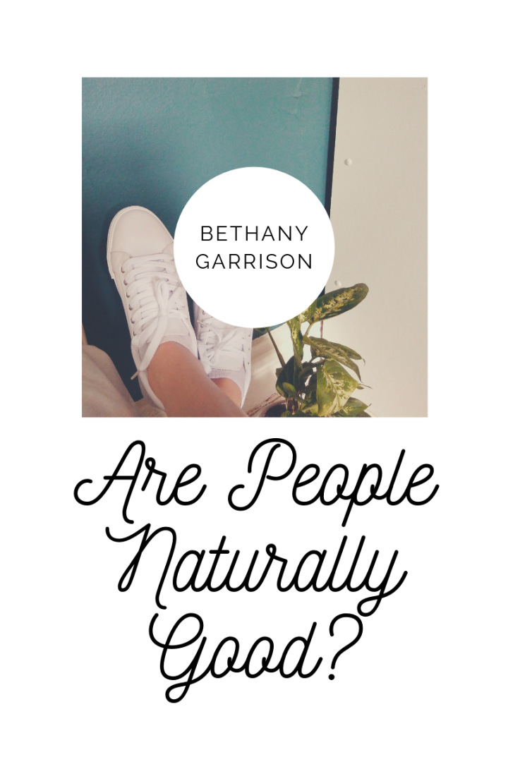 Are People NaturallyGood?