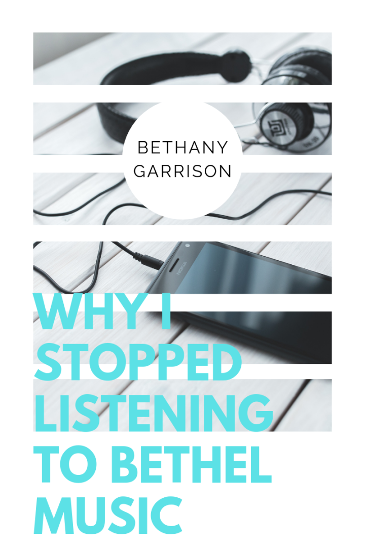 Why I Stopped Listening to Bethel Music