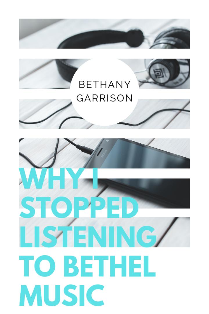 Why I Stopped Listening to BethelMusic