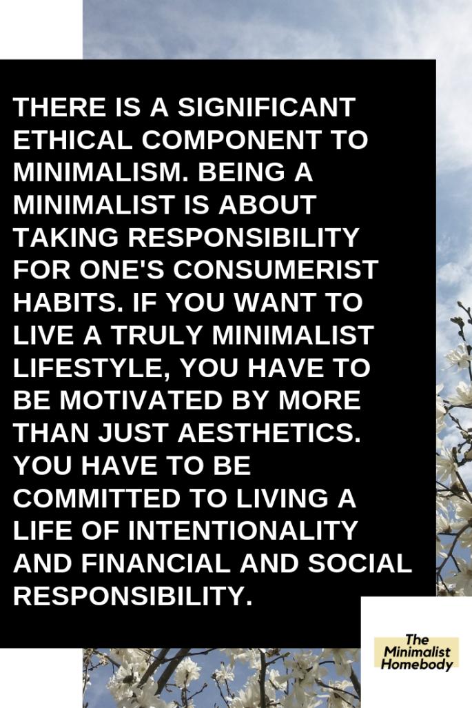 Ethics of Minimalism Quote